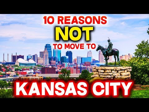 Top 10 Reasons NOT To Move To Kansas City, Missouri