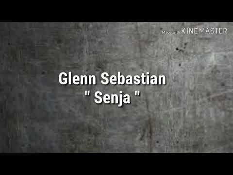 Glenn Sebastian -Senja ( Lirik )