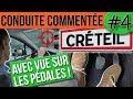 CONDUITE COMMENTÉE #4 - Créteil - Permis 2019
