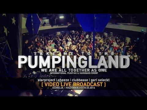 Pumpingland Video Live - Dcibelia #1 [STARPROJECT | CHEEZE | CLUBBASSE | GARI SELECK]