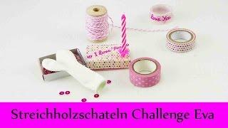 DIY Inspiration Challenge #31 Streichholzschachteln | Evas Challenge | Tutorial - Do it yourself