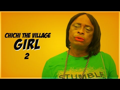 Chi Chi The Village Girl [Part 2] - Latest 2016 Nigerian Nollywood Drama Movie English Full HD