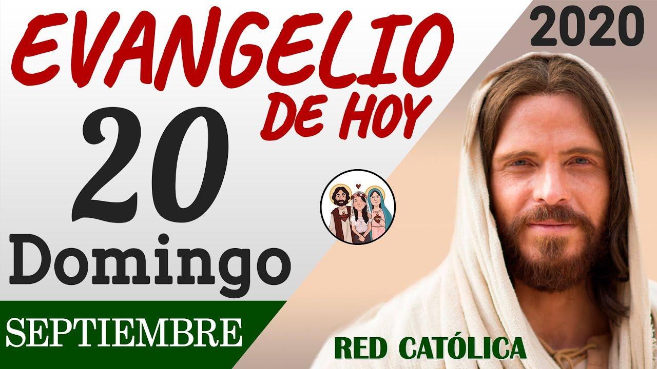 Evangelio de Hoy Domingo 20 de Septiembre de 2020 | REFLEXIÓN | Red Catolica