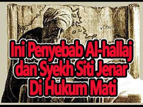 Ini Penyebab Al-hallaj