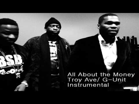 Troy Ave / G-Unit - All about the Money (Instrumental) [Free Download]