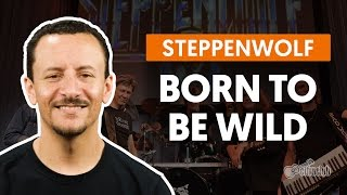 Born To Be Wild - Steppenwolf (aula de baixo)