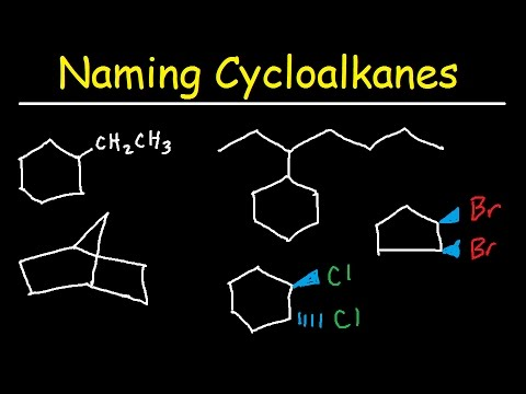 Naming Cycloalkanes With Substituents, Cis & Trans, Bicyclo Alkane Nomenclature