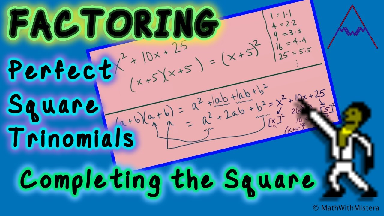 Factoring Polynomials #125  Perfect Square Trinomials Andpleting The  Square