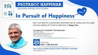PSG Tech Alumni Assn. Chennai - In Pursuit of Happiness Webinar by Lieutenant Seshadri Venkatesan