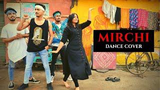 MIRCHI DANCE COVER | DIVINE Feat. Stylo G, MC Altaf & Phenom