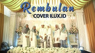 Download lagu REMBULAN COVER by ILUX ID BAPER BANGETTTTT