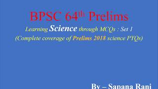 BPSC 64th Science MCQs Set 1: Complete coverage of PYQs