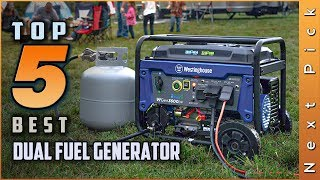 Top 5 Best Dual Fuel Generator Review in 2021
