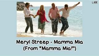 """Meryl Streep - Mamma Mia (From """"Mamma Mia!"""") [Lyrics Video]"""