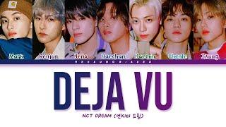 NCT DREAM Deja Vu Lyrics (엔시티 드림 무대로/舞代路 가사) [Color Coded Lyrics Han/Rom/Eng]