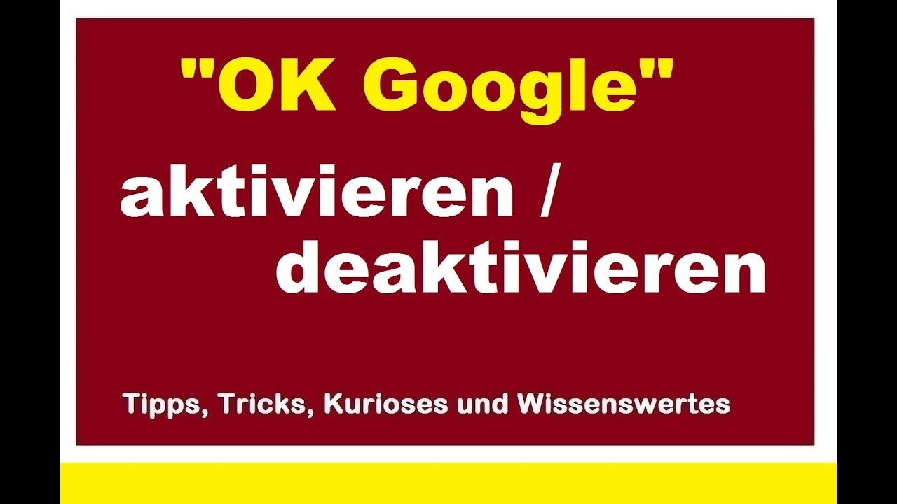 Deaktivieren hallo google Ok Google