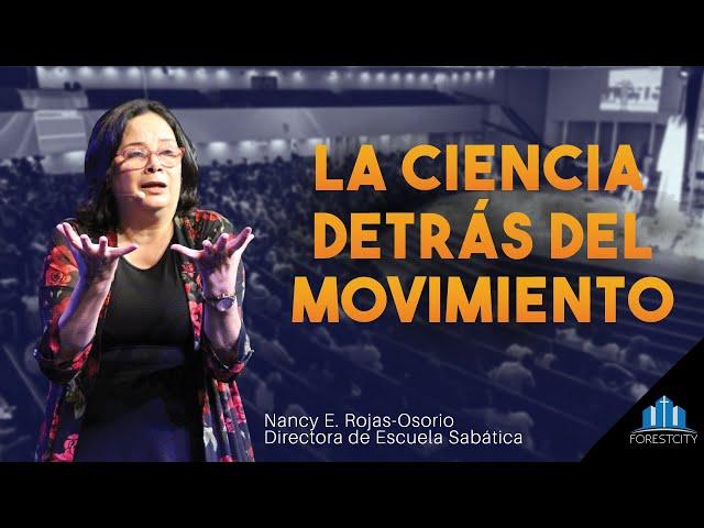 09/21/2019 La Ciencia detrás del Movimiento - Nancy E. Rojas-Osorio