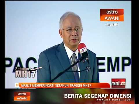 Setahun MH17: Ucapan oleh Datuk Seri Najib Tun Razak
