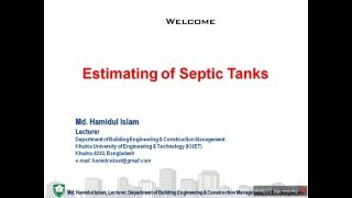 septic tanks basic design estimating by md hamidul islam faculty at becm kuet