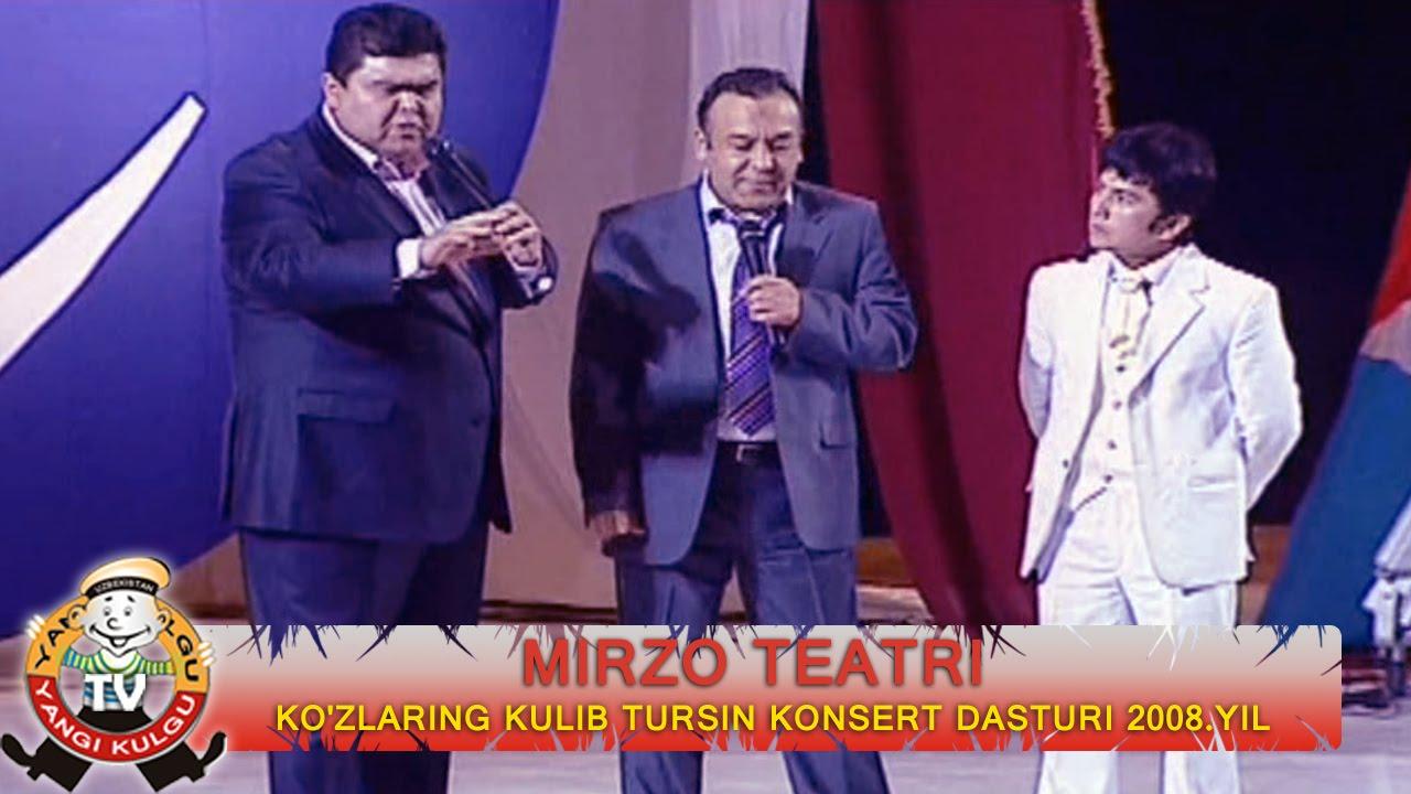 Mirzo teatri - Ko'zlaring kulib tursin nomli konsert dasturi 2008