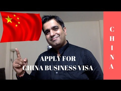 Apply China Business Visa And Documents Needed For China Visa