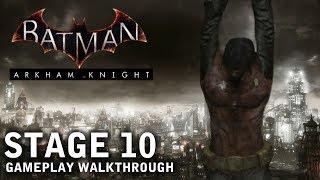 Batman - Arkham Knight - Stage 10: Painful Memories (PS4)