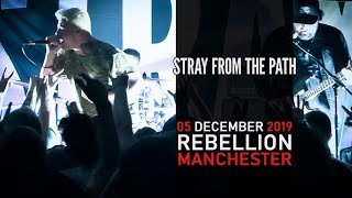STRAY FROM THE PATH LIVE @ REBELLION / MANCHESTER / 05 DECEMBER 2019