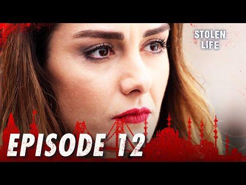 Stolen Life - Episode 12