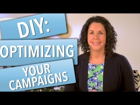 DIY: Optimizing Your Campaign