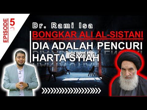 Bongkar Ali Al-Sistani #5 - Sebenarnya Dia Adalah Pencuri Harta Kaum Syiah