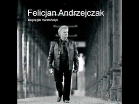 Życzę Ci Szczęścia - Felicjan Andrzejczak