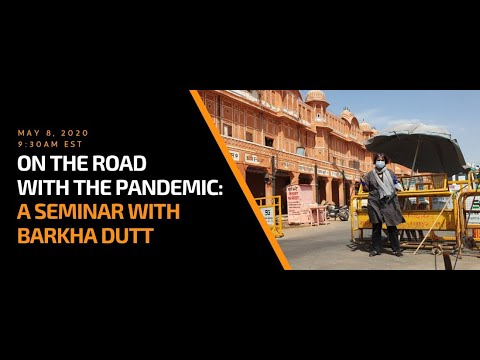 on-the-road-with-the-pandemic:-a-seminar-with-barkha-dutt