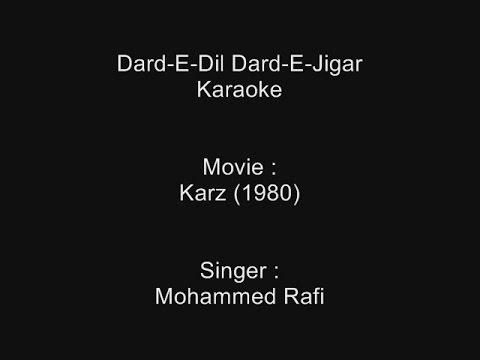 Dard-E-Dil Dard-E-Jigar - Karaoke - Karz (1980) - Mohammad Rafi