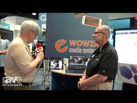 InfoComm 2014:Joel talks with Clay Stahlka of Starin about the Wowza video streaming software
