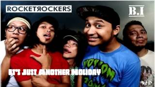 Rocket Rockers - It's Just Another Holiday Mp3