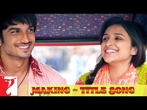 Making of the Title Song - Shuddh Desi Romance Travel Video