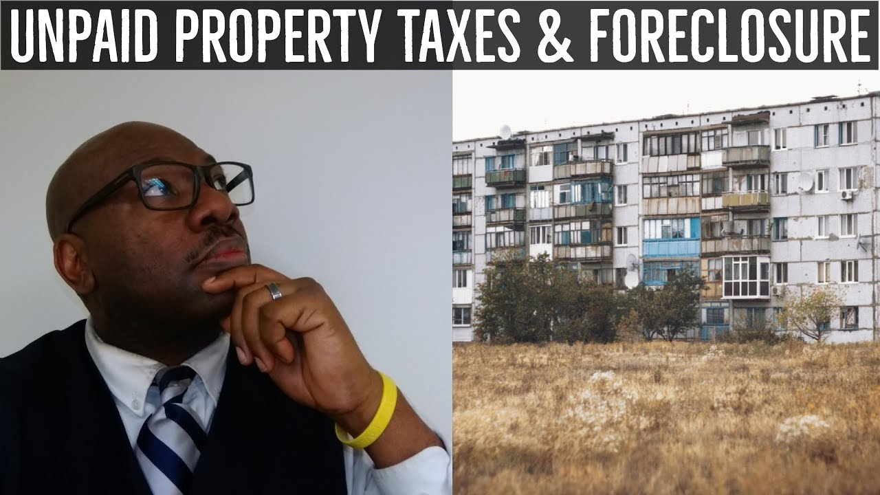 How far behind in Property Taxes before Foreclosure