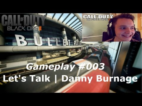 TheDannyBurnage - Black Ops 2 Gameplay #003 - | Let`s be a Noob | - [Deutsch] [FULL HD]