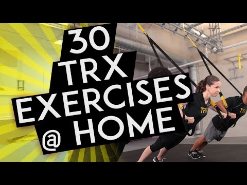 30 TRX exercises to do at home