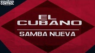 El Cubano - Samba Nueva