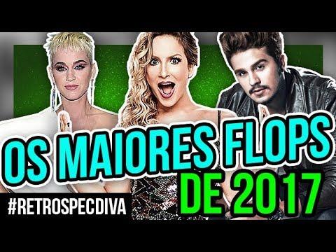 OS MAIORES FLOPS DE 2017 | Diva Depressão