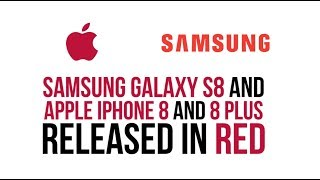 Apple and Samsung go red with their flagship phones thumbnail