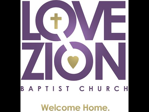 Love Zion Baptist Church (Philadelphia, PA) Worship Service 3/29/2020