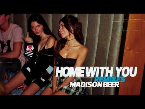 Madison Beer - Home With You (Alphalove Remix)