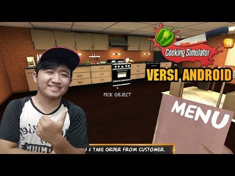 GAME STEAM DI ANDROID !!! COOKING SIMULATOR VERSI ANDROID OFFLINE
