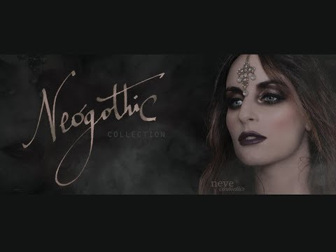 """Neve Cosmetics """"Neógothic"""" Collection 