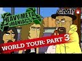 Heavy Metal Maniacs World Tour Part 3