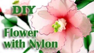 How to Make Nylon Stocking Flower - Hibiscus