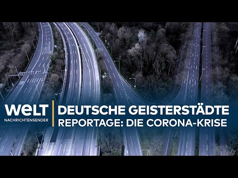CORONA-REPORTAGE: Deutschlands Geisterstädte