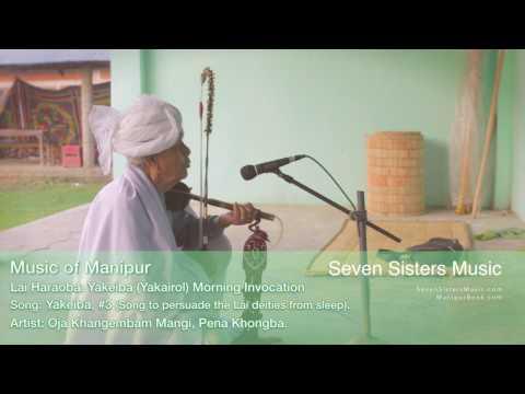 Yakairol #3, Oja Mangi, Yakeiba (Yakairol), Morning Invocations, Pena music of Manipur